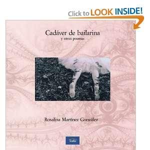 Cadaver de bailarina y otros poemas (Spanish Edition