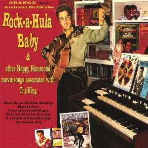 Rock a Hula Baby & Other Happy Hammond Movie Songs Orange