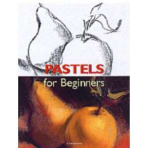 Fa Pastels (Fine Arts for Beginners) (9783833117268