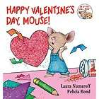 New HAPPY VALENTINES DAY MOUSE book Laura Numeroff Felicia Bond