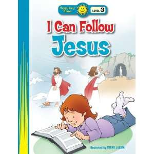 Follow Jesus (Happy Day Books Level 3) Standard Publishing, Terry