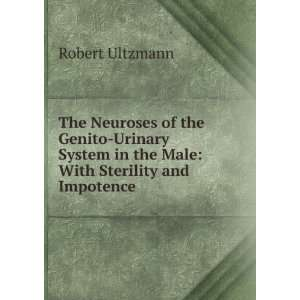 Male With Sterility and Impotence Robert Ultzmann  Books