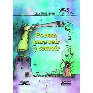 Sonreir (Spanish Edition) (9789505119905) Elsa Bornemann Books