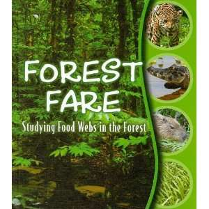 Food Webs in the Forest (9781604723168): Julie K. Lundgren: Books