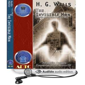 The Invisible Man (Dramatized) (Audible Audio Edition) H