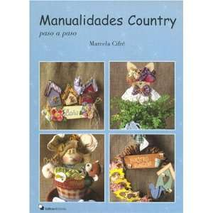 Country (Spanish Edition) (9789872132415) Marcela Cifre Books