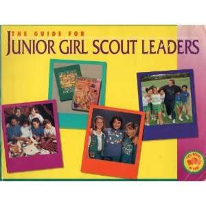 Junior Girl Scouts Leaders Guide (9780884412823) Girl