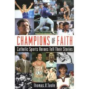 Sports Heroes Tell Their Stories [Paperback] Thomas A. OToole Books