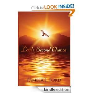 Loves Second Chance Pamela J. Ford  Kindle Store