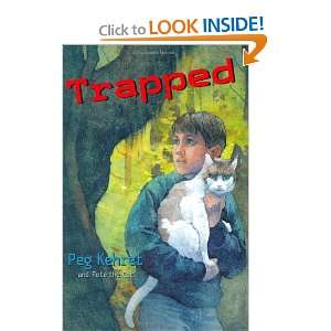 Trapped (9780525477280): Peg Kehret: Books