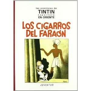 Cigarros del Faraon, Los (9788426126139) Herge Books