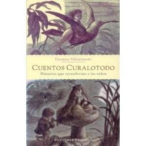 Cuentos curalotodo (Coleccion Nueva Consciencia) (Spanish
