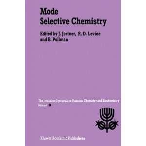 Mode Selective Chemistry (Jerusalem Symposia
