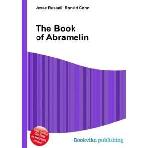 The Book of Abramelin Ronald Cohn Jesse Russell Books