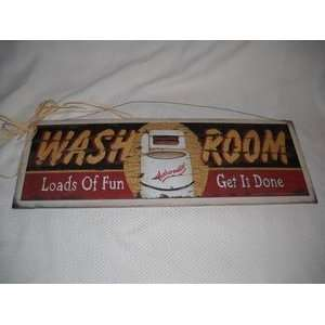Wash Room Loads of Fun Get It Done Wooden Laundry Room
