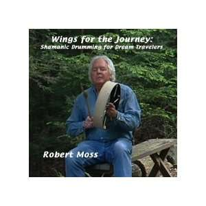 the Journey Shamanic Drumming For Dream Travelers Robert Moss Music
