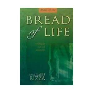 Bread of Life (9781840032352) Margaret Rizza, Donald Thomson Books