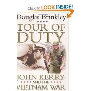 Kerry and the Vietnam War (9780060565237) Douglas Brinkley Books