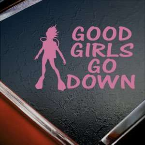 Good Girls Go Down Pink Decal Scuba Dive Diver Car Pink