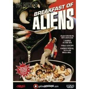 Breakfast of Aliens Vic Dunlop, Donald Gibb, Indy Shriner
