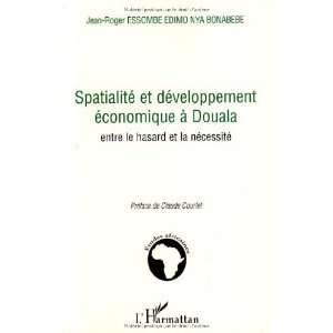 Spatialité et développement économique à Douala
