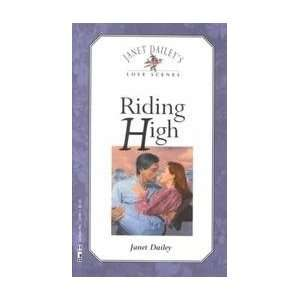 High (Janet Daileys Love Scenes) (9781564200983) Janet Dailey Books