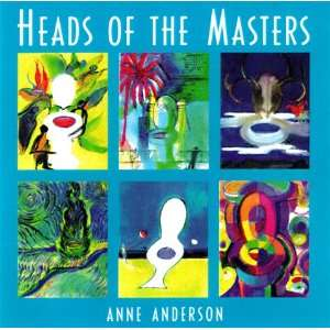 Heads of the Masters (9781576010549) Anne Anderson Books