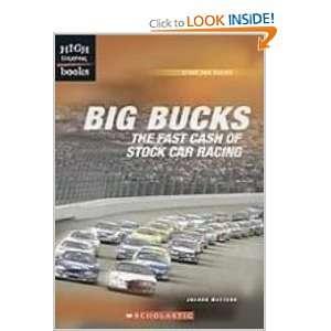 Big Bucks The Fast Cash of Stock Car Racing (High Interest Books)