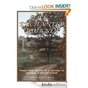 AN ENCHANTED JOURNEY Poetry that speaks of a journey of learning, of