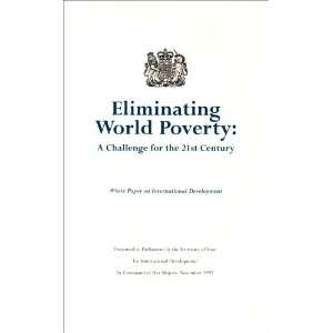 Elimination World Poverty: The Challenge of the 21st