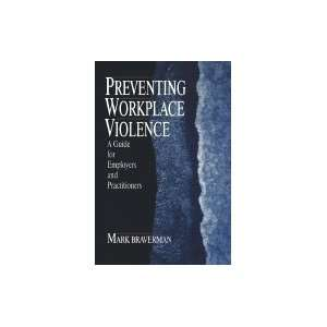 Preventing Workplace Violence:  Books
