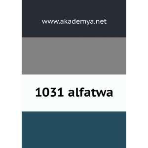 1031 alfatwa www.akademya.net Books