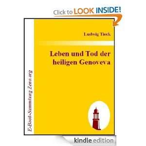 Leben und Tod der heiligen Genoveva  Ein Trauerspiel (German Edition