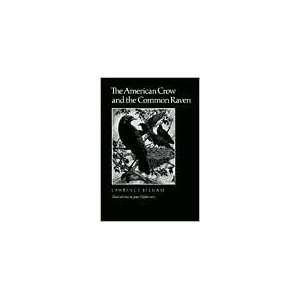 and the Common Raven Publisher: TAMU Press: Lawrence Kilham: Books