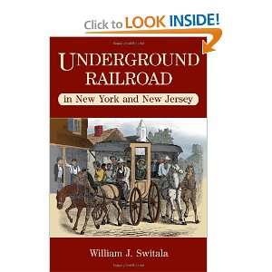 com Underground Railroad in New York and New Jersey (The Underground
