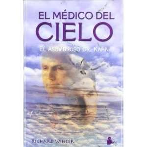 El Medico del Cielo (Spanish Edition) (9788478081677
