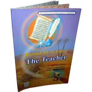 Khabbab Bin Al aratt (R) the Teacher (9789960861203