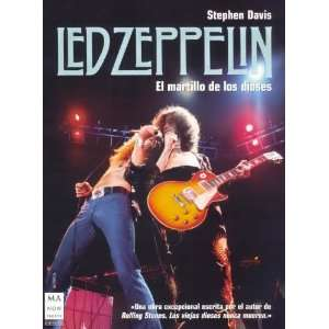Led zeppelin, El martillo de los dioses/ Led Zeppelin. The