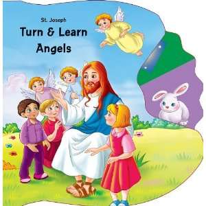 Turn & Learn Angels (St. Joseph Kids Books) (9780899425610) Books