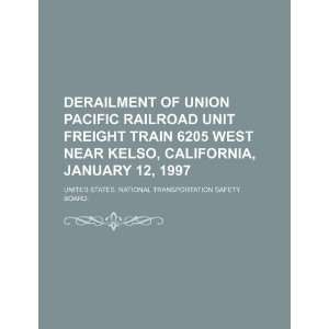 Derailment of Union Pacific Railroad unit freight train
