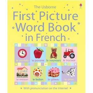 First Picture Word Book in French (First Picture Word Book