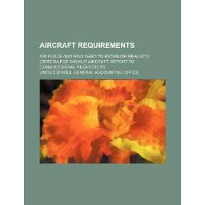 Aircraft requirements Air Force and Navy need to