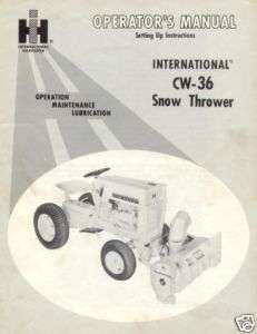 IH Cub Cadet Snow Thrower Model# CW 36 SettingUp Manual