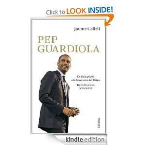 Pep Guardiola. De Santpedor a la banqueta del Camp Nou (Clàssica