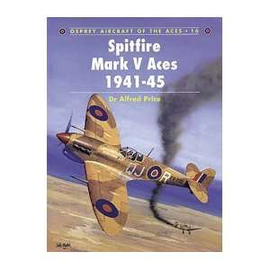 Aircraft of the Aces Spitfire Mark V Aces 1941 1945 Toys & Games