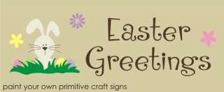 STENCIL Primitive Bunny Egg Easter Greetings Porch sign