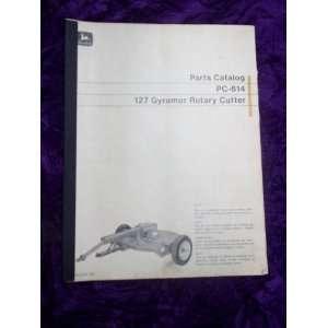 John Deere 127 Gyramor Rotary Cutter OEM Parts Catalog: John Deere