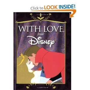 With Love, From Disney (9781423115274): Disney: Books