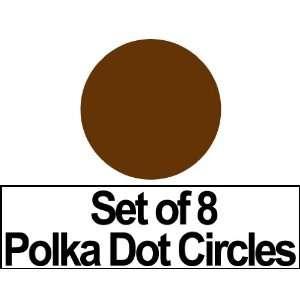 Set of 8   5 Chocolate Brown Circles Polka Dots Vinyl Wall Graphic
