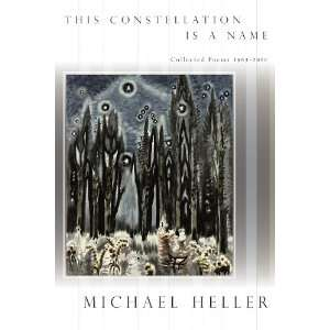 Name Collected Poems 1965 2010 (9781937658021) Michael Heller Books